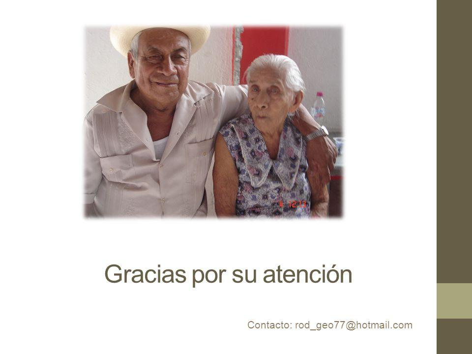 Gracias por su atención Contacto: rod_geo77@hotmail.com
