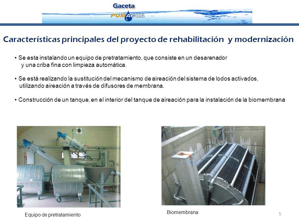 GacetaGaceta 5 Se esta instalando un equipo de pretratamiento, que consiste en un desarenador y una criba fina con limpieza automática. Se está realiz