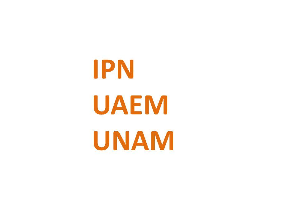 IPN UAEM UNAM