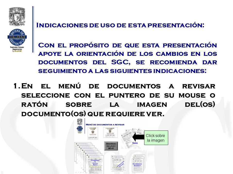 Guía de Elaboración de documentos Identificación de cambios Relación de principales cambios Regresar al menú principal