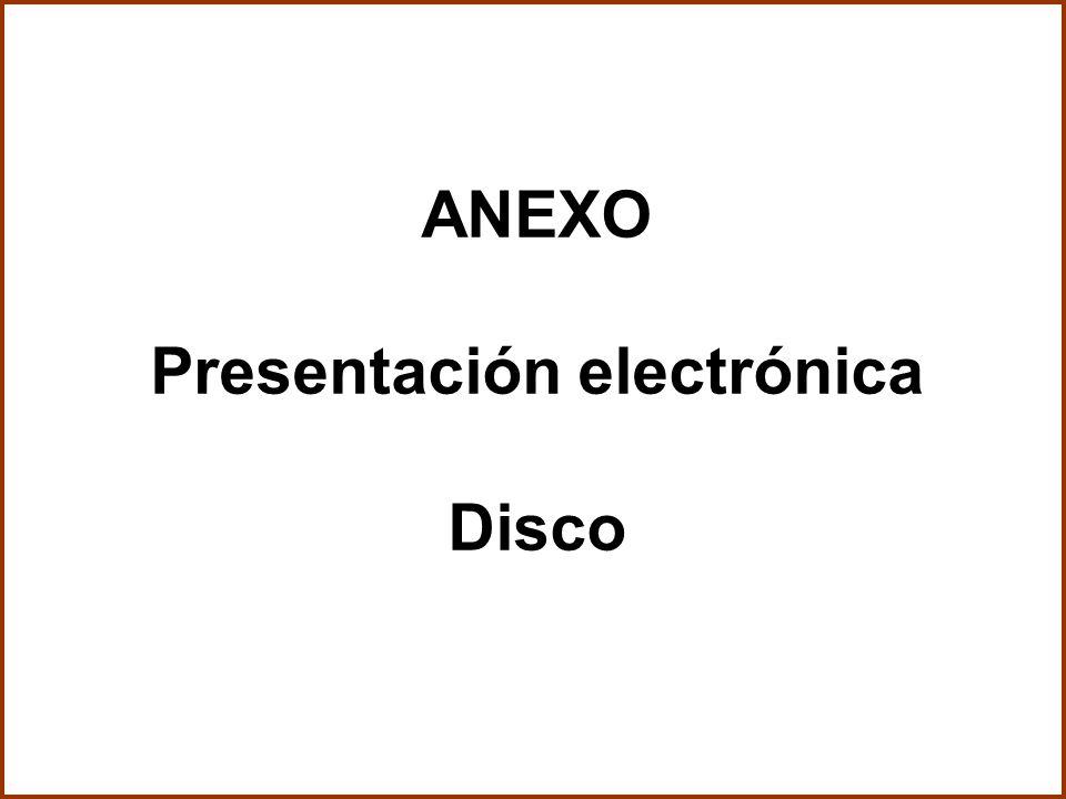 ANEXO Presentación electrónica Disco