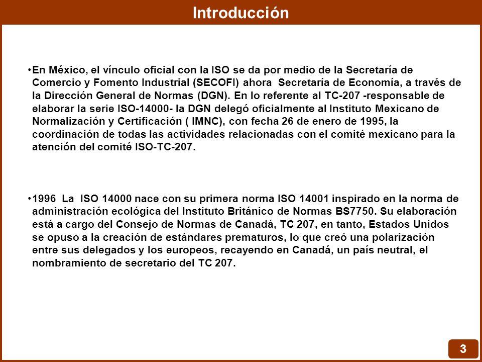 Introducción 3 En México, el vínculo oficial con la ISO se da por medio de la Secretaría de Comercio y Fomento Industrial (SECOFI) ahora Secretaría de Economía, a través de la Dirección General de Normas (DGN).