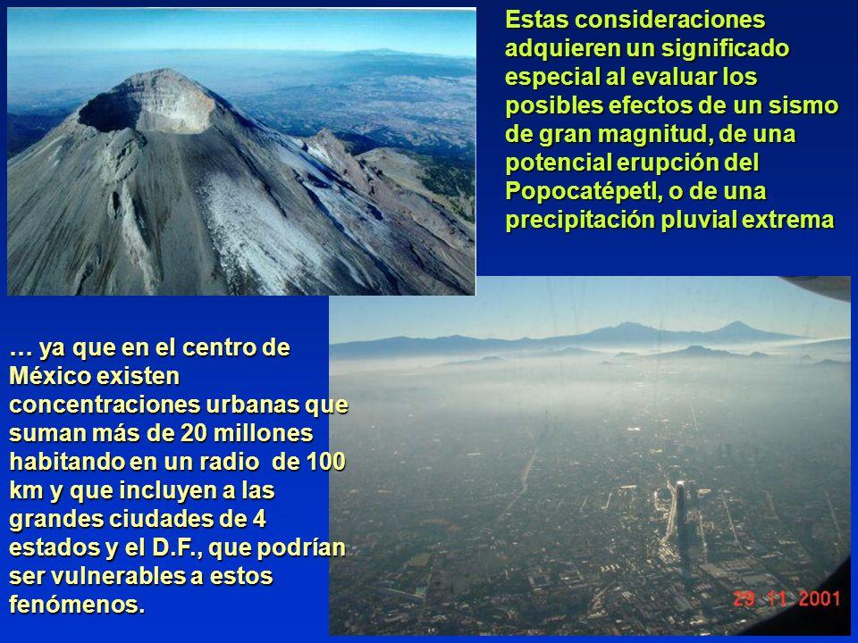 Estas consideraciones adquieren un significado especial al evaluar los posibles efectos de un sismo de gran magnitud, de una potencial erupción del Po
