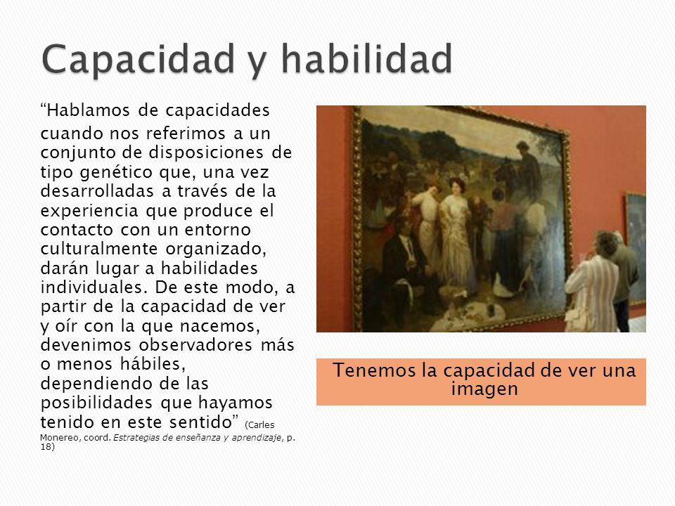 Podemos desarrollar la habilidad para obtener información a partir de imágenes diversas.