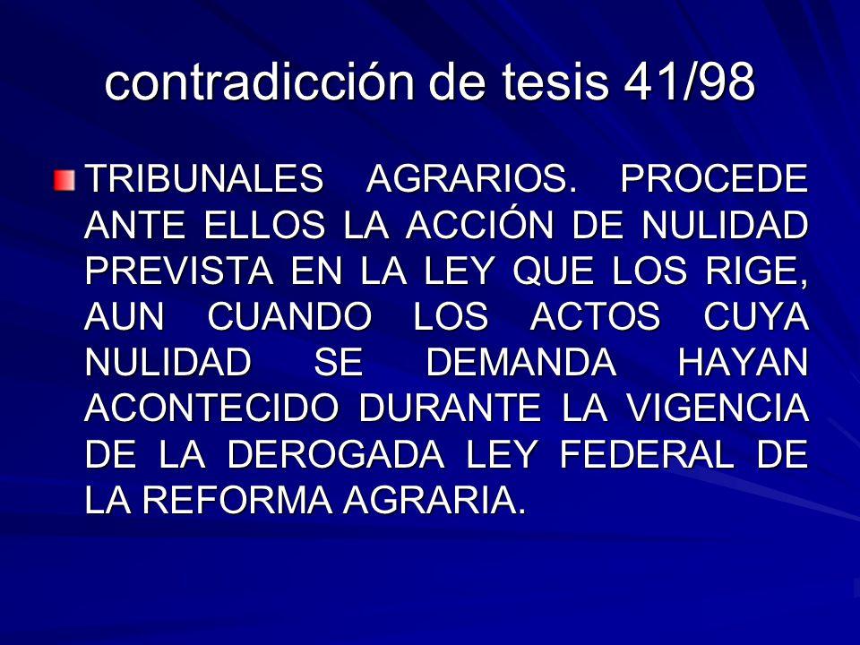 contradicción de tesis 41/98 TRIBUNALES AGRARIOS.