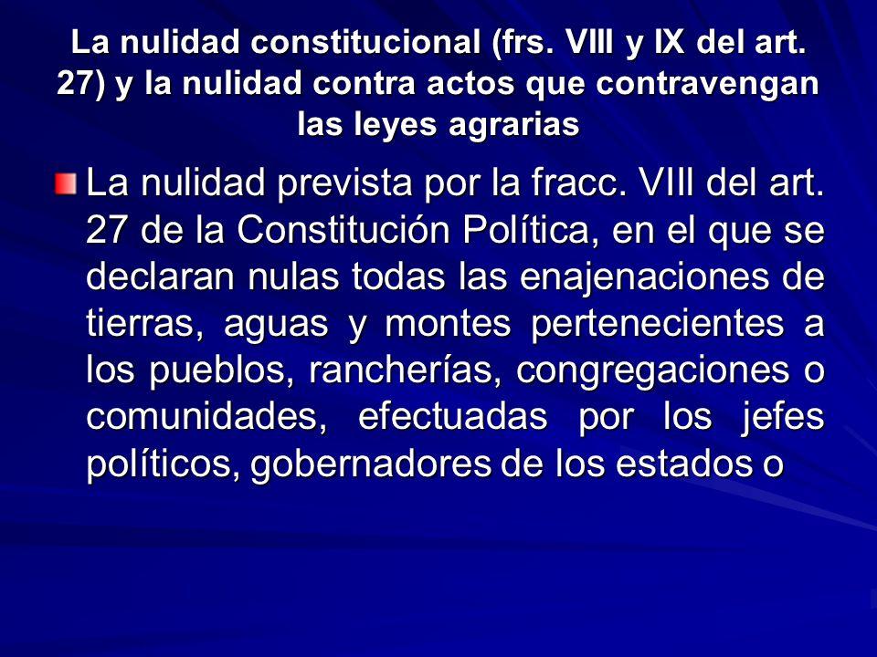 La nulidad constitucional (frs.VIII y IX del art.