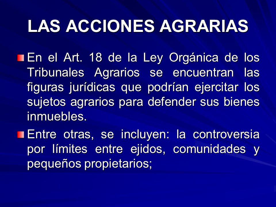 LAS ACCIONES AGRARIAS En el Art.