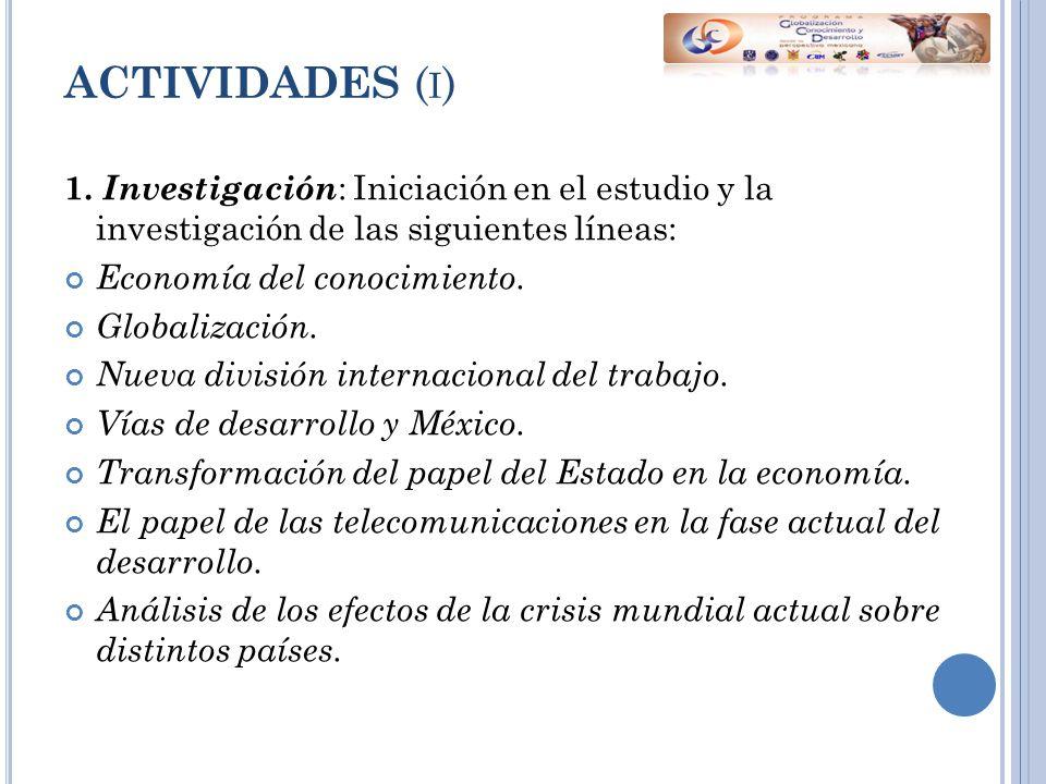 ACTIVIDADES ( I ) 1.