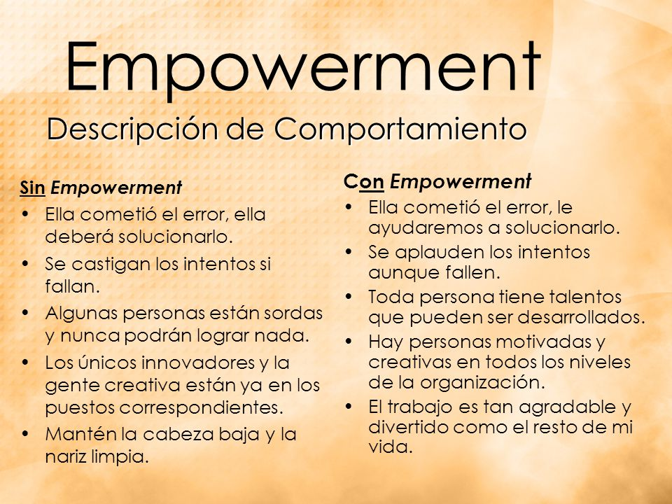 Empowerment Con Empowerment Ella cometió el error, le ayudaremos a solucionarlo.
