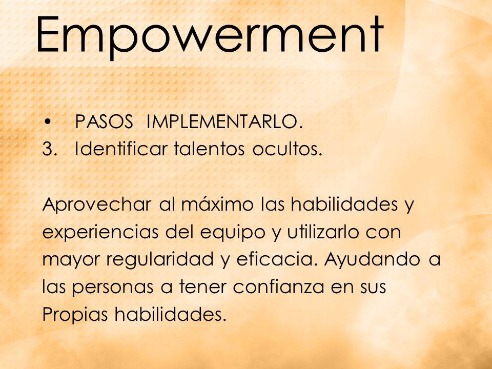 Empowerment PASOS IMPLEMENTARLO.3.Identificar talentos ocultos.