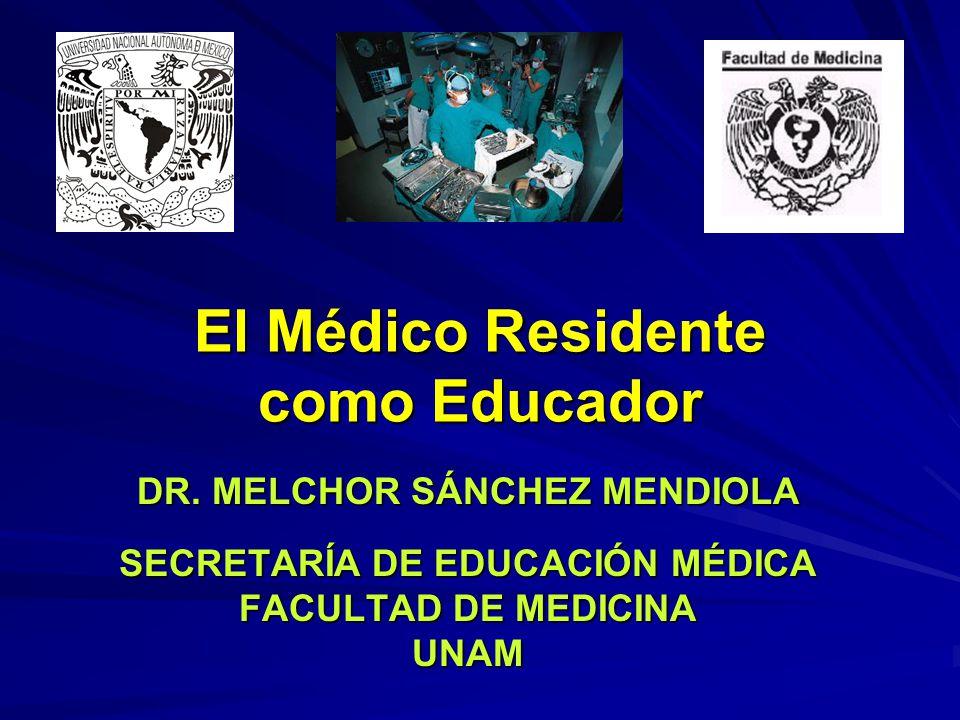 El Médico Residente como Educador DR.