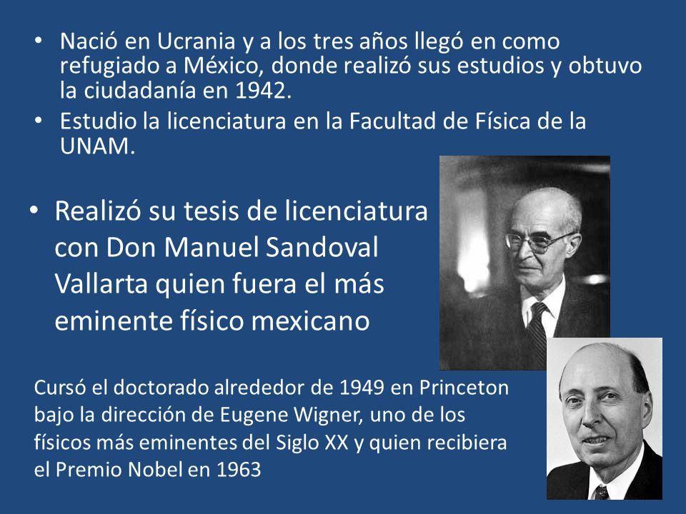 Nació en Ucrania y a los tres años llegó en como refugiado a México, donde realizó sus estudios y obtuvo la ciudadanía en 1942. Estudio la licenciatur