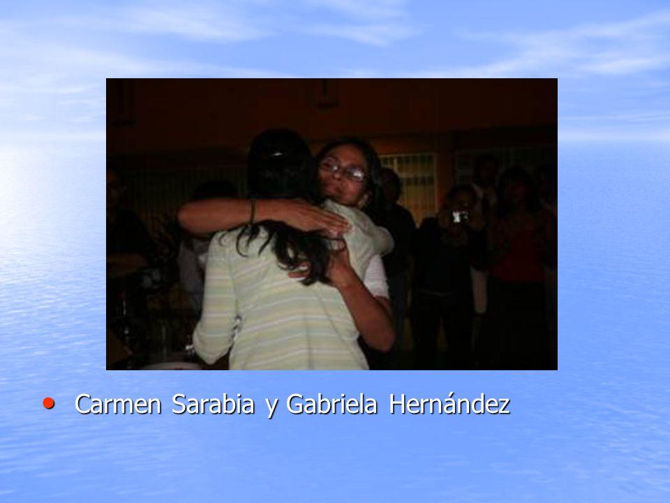 Carmen Sarabia y Gabriela Hernández Carmen Sarabia y Gabriela Hernández