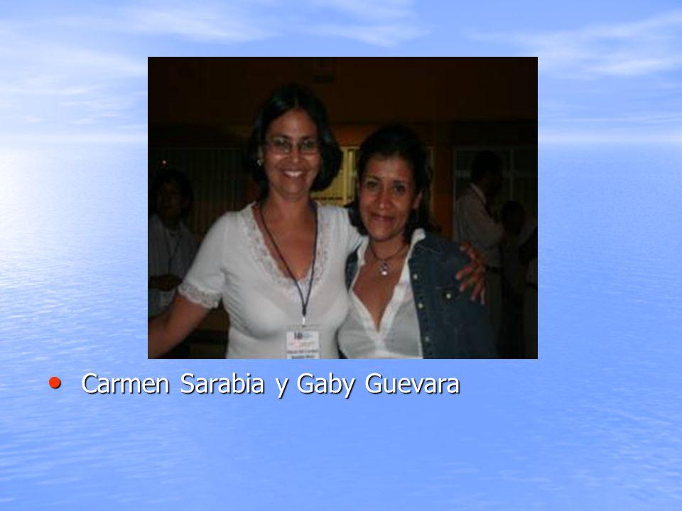 Carmen Sarabia y Gaby Guevara Carmen Sarabia y Gaby Guevara