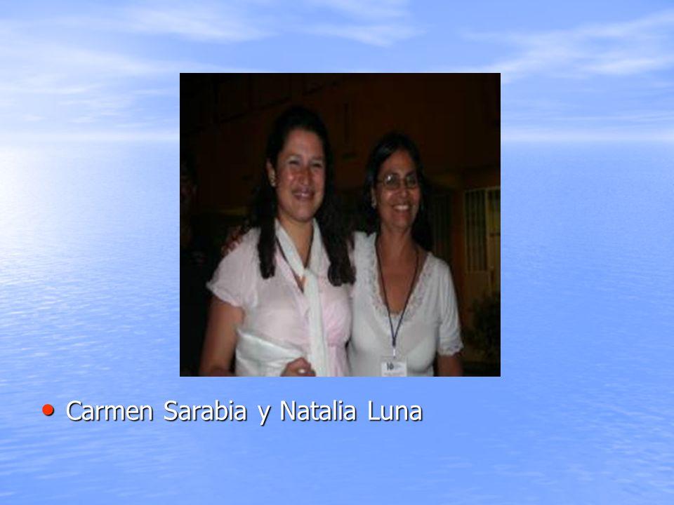 Carmen Sarabia y Natalia Luna Carmen Sarabia y Natalia Luna