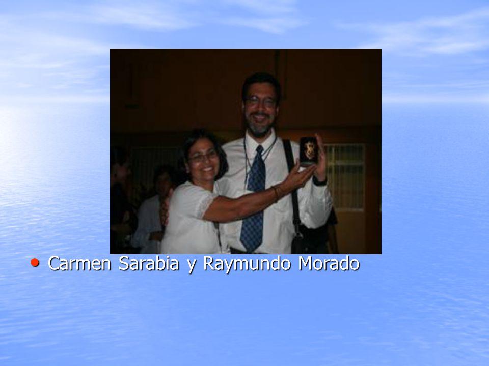Carmen Sarabia y Raymundo Morado Carmen Sarabia y Raymundo Morado