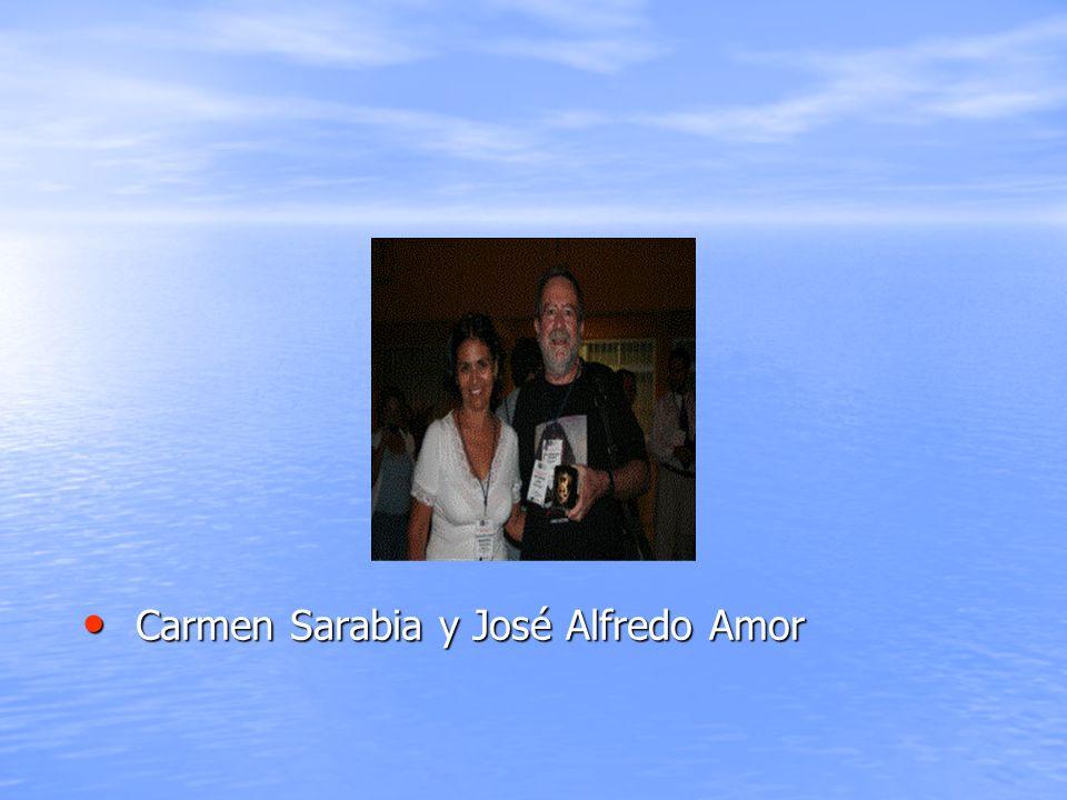 Carmen Sarabia y José Alfredo Amor Carmen Sarabia y José Alfredo Amor