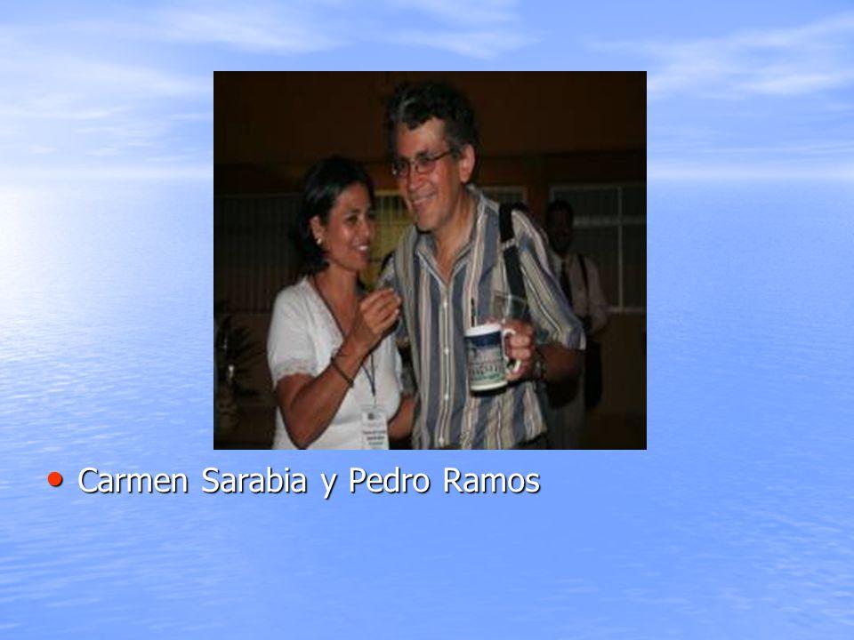 Carmen Sarabia y Pedro Ramos Carmen Sarabia y Pedro Ramos