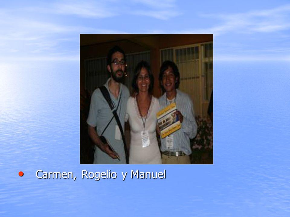 Carmen, Rogelio y Manuel Carmen, Rogelio y Manuel