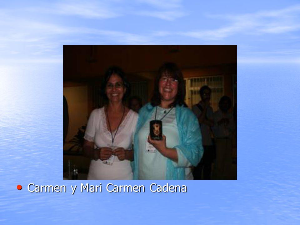 Carmen y Mari Carmen Cadena Carmen y Mari Carmen Cadena