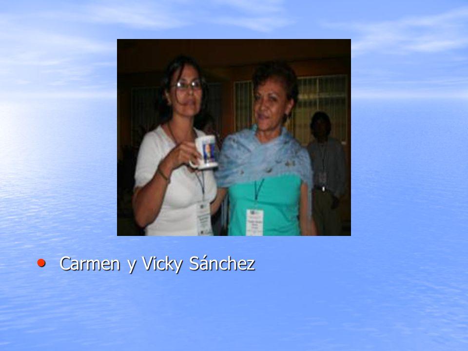 Carmen y Vicky Sánchez Carmen y Vicky Sánchez