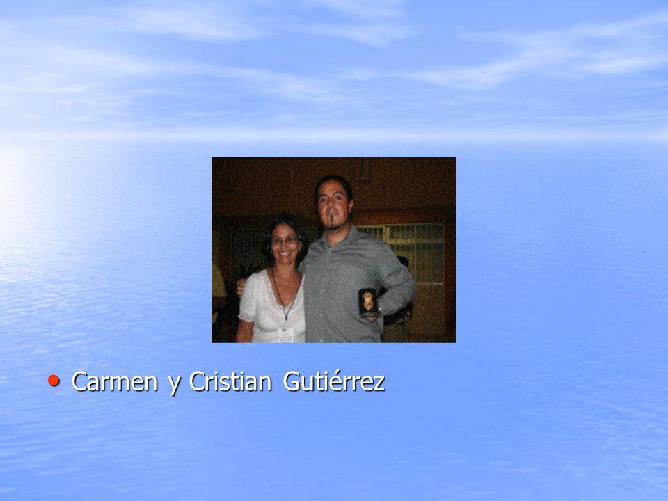Carmen y Cristian Gutiérrez Carmen y Cristian Gutiérrez