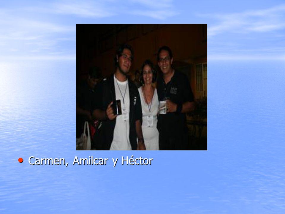 Carmen, Amilcar y Héctor Carmen, Amilcar y Héctor