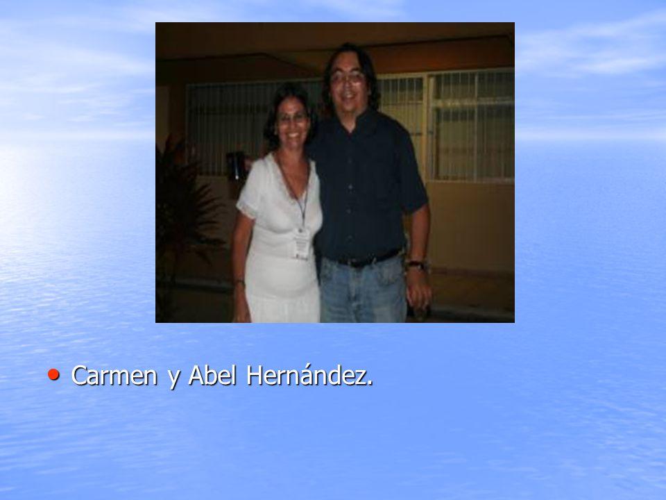 Carmen y Abel Hernández. Carmen y Abel Hernández.