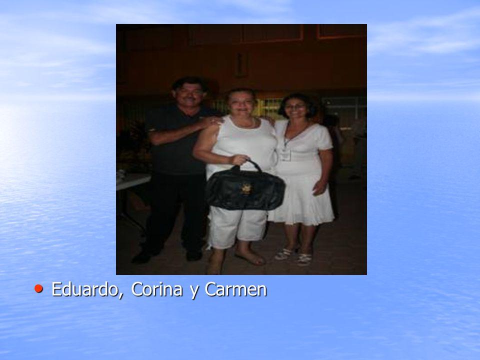 Eduardo, Corina y Carmen Eduardo, Corina y Carmen