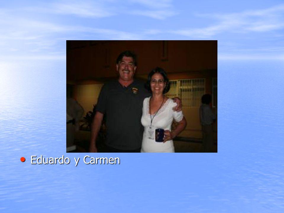 Eduardo y Carmen Eduardo y Carmen