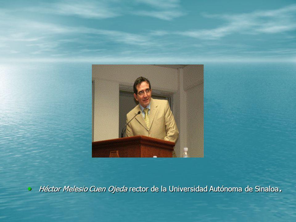 Héctor Melesio Cuen Ojeda rector de la Universidad Autónoma de Sinaloa.