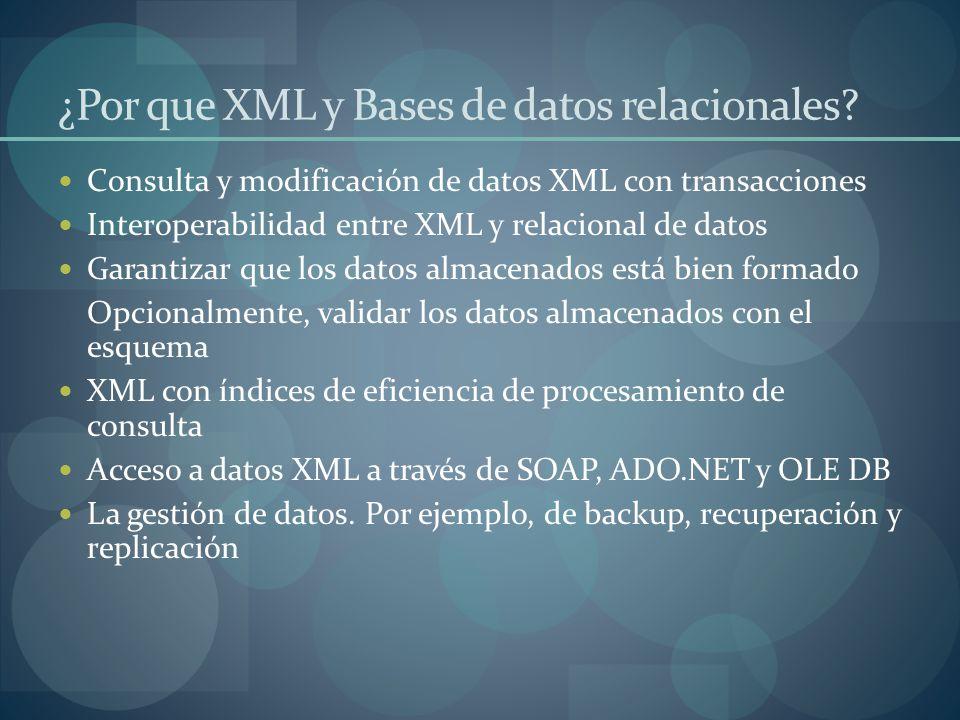 ¿Por que XML y Bases de datos relacionales.