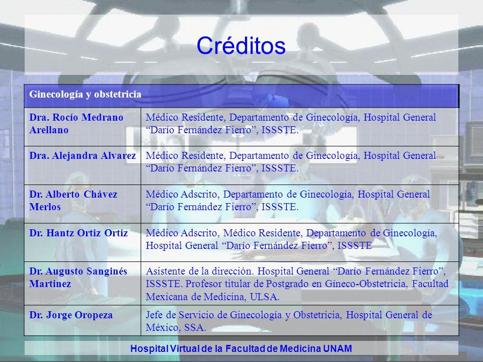 Hospital Virtual de la Facultad de Medicina UNAM Créditos Medicina Interna Dra. Paulina Salazar Sosa Médico General. Facultad de Medicina, UNAM Dr. Ma