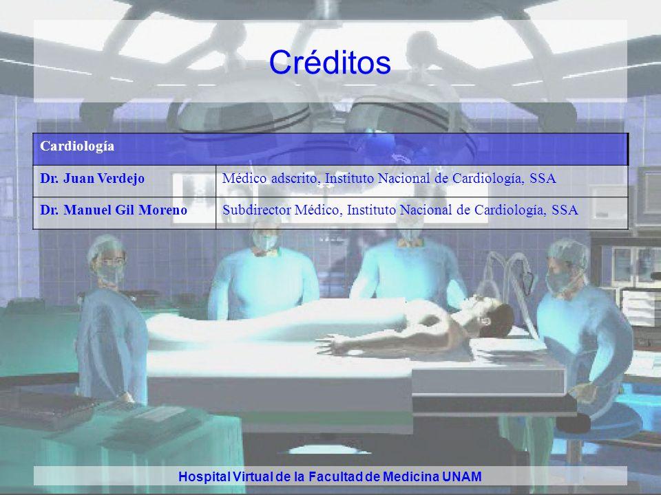 Hospital Virtual de la Facultad de Medicina UNAM Créditos Cardiología Dr.