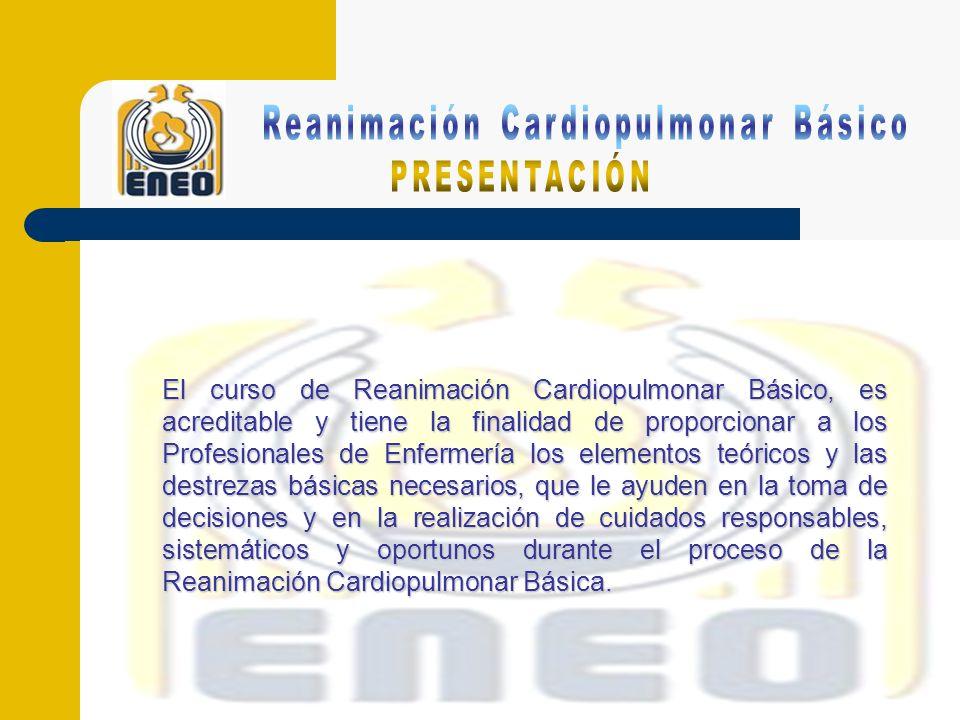 El curso de Reanimación Cardiopulmonar Básico, es acreditable y tiene la finalidad de proporcionar a los Profesionales de Enfermería los elementos teóricos y las destrezas básicas necesarios, que le ayuden en la toma de decisiones y en la realización de cuidados responsables, sistemáticos y oportunos durante el proceso de la Reanimación Cardiopulmonar Básica.