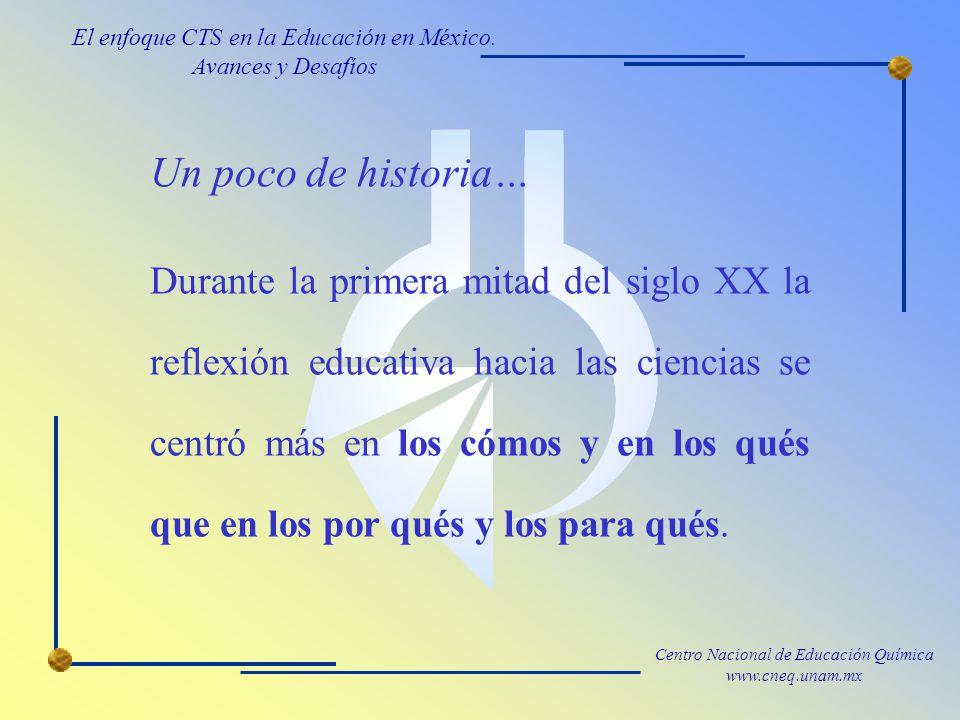 Centro Nacional de Educación Química www.cneq.unam.mx La revolución de los sesentas en Europa y en los Estados Unidos...