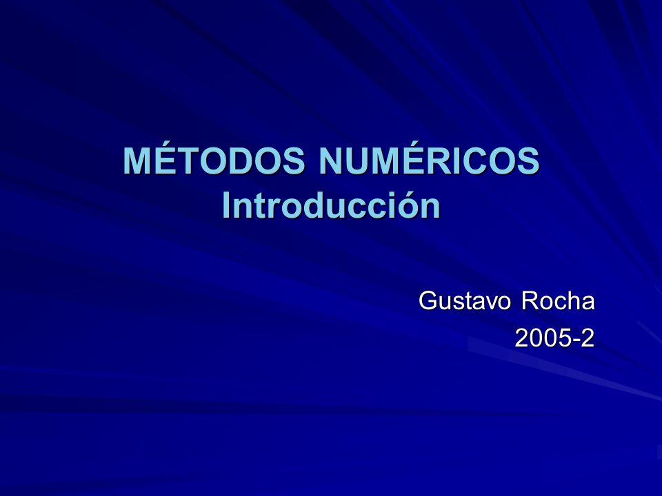 Temario del curso I.Aproximación numérica y errores II.
