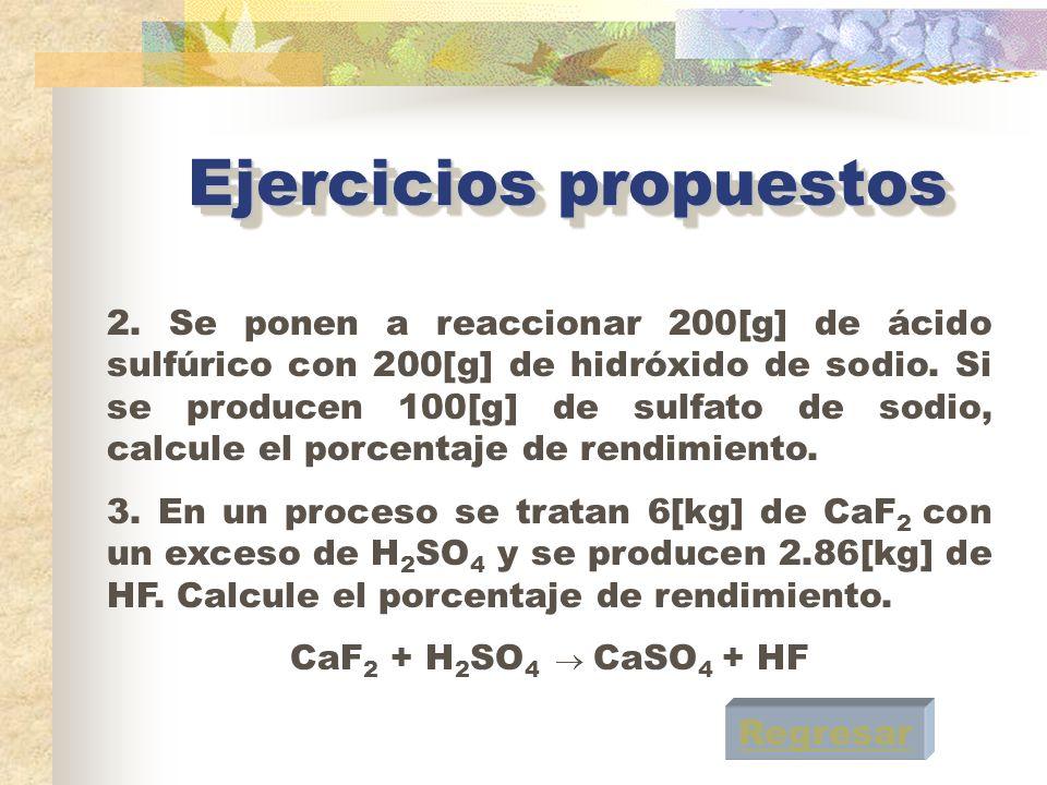 Ejercicios propuestos 1.El óxido de titanio (IV) es una sustancia que se produce por la reacción de ácido sulfúrico con el mineral ilmenita.