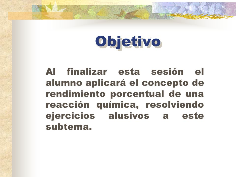 Cálculo del rendimiento porcentual Autora: Violeta Luz María Bravo Hernández