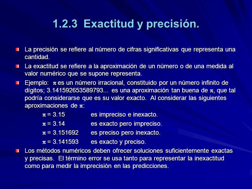 1.2.4 Convergencia y estabilidad Se entiende por convergencia de un método numérico la garantía de que, al realizar un buen número de iteraciones, las aproximaciones obtenidas terminan por acercarse cada vez más al verdadero valor buscado.