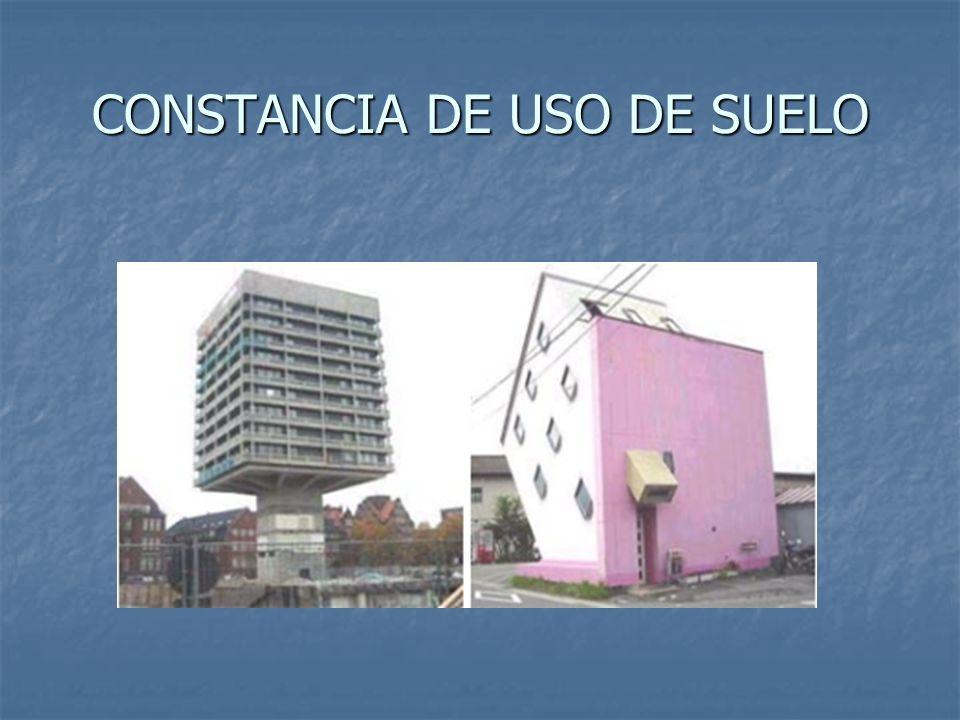 CONSTANCIA DE USO DE SUELO