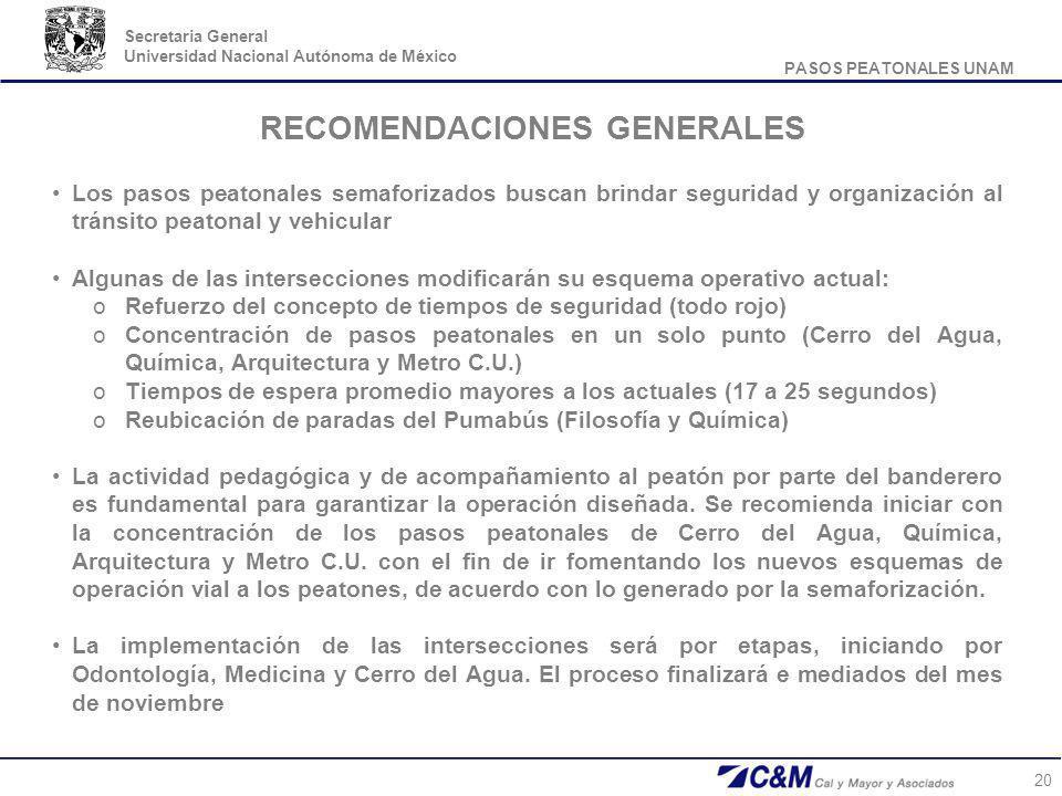 PASOS PEATONALES UNAM Secretaria General Universidad Nacional Autónoma de México 20 RECOMENDACIONES GENERALES Los pasos peatonales semaforizados busca