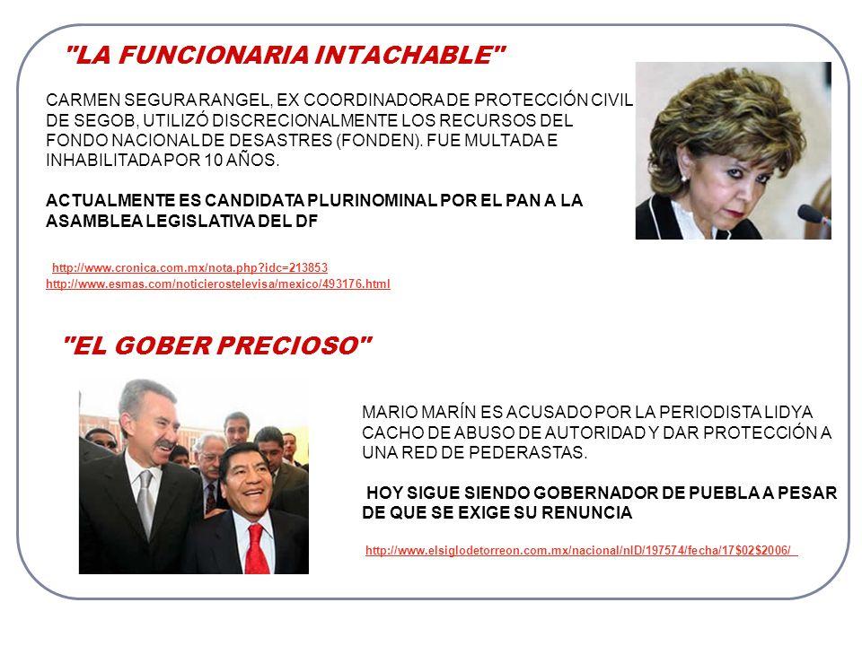 LA FUNCIONARIA INTACHABLE CARMEN SEGURA RANGEL, EX COORDINADORA DE PROTECCIÓN CIVIL DE SEGOB, UTILIZÓ DISCRECIONALMENTE LOS RECURSOS DEL FONDO NACIONAL DE DESASTRES (FONDEN).