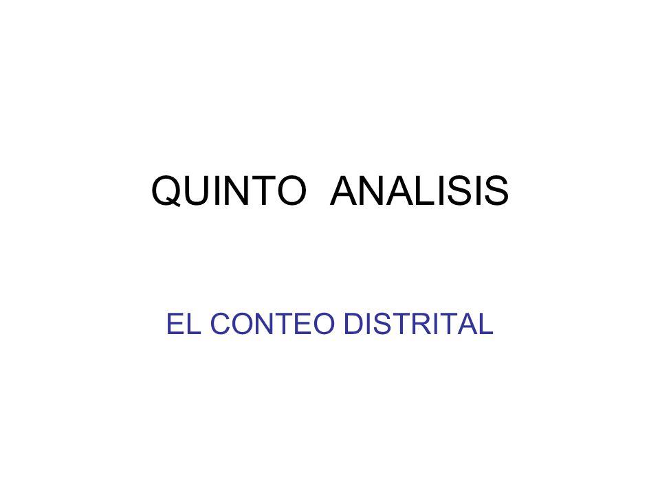 QUINTO ANALISIS EL CONTEO DISTRITAL
