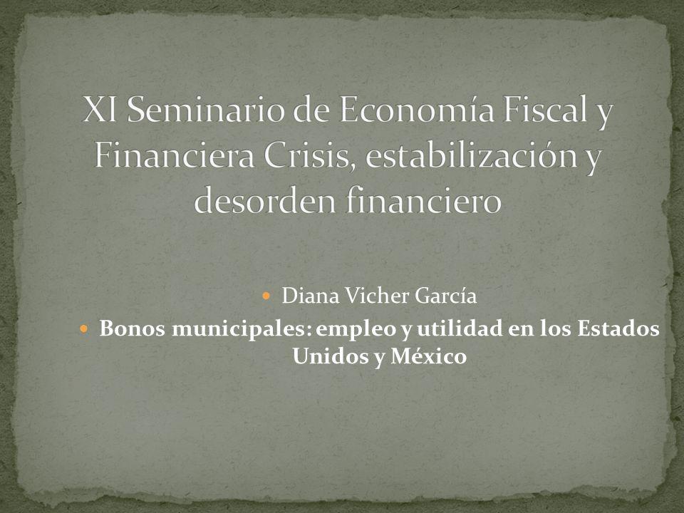 Diana Vicher García Bonos municipales: empleo y utilidad en los Estados Unidos y México