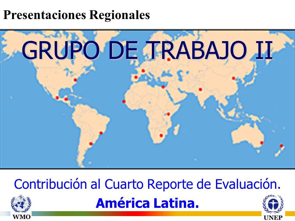 GRUPO DE TRABAJO II Contribución al Cuarto Reporte de Evaluación.