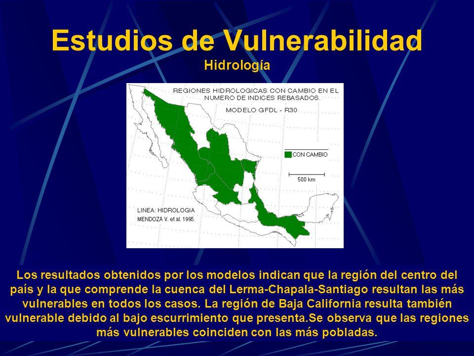 Estudios de Vulnerabilidad Hidrología Los resultados obtenidos por los modelos indican que la región del centro del país y la que comprende la cuenca