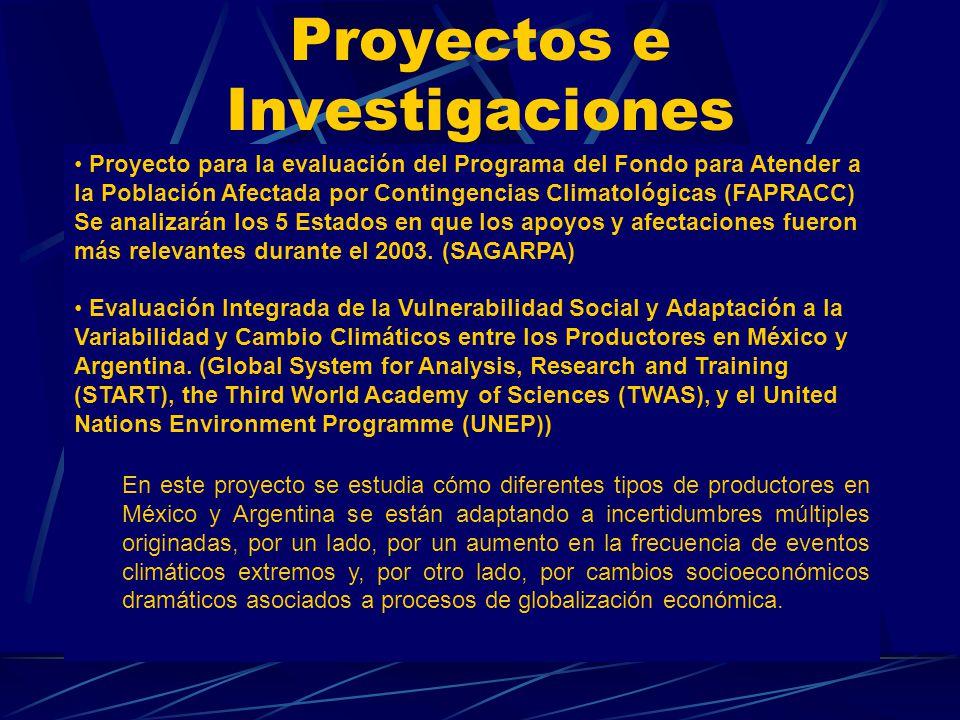 Proyectos e Investigaciones Proyecto para la evaluación del Programa del Fondo para Atender a la Población Afectada por Contingencias Climatológicas (
