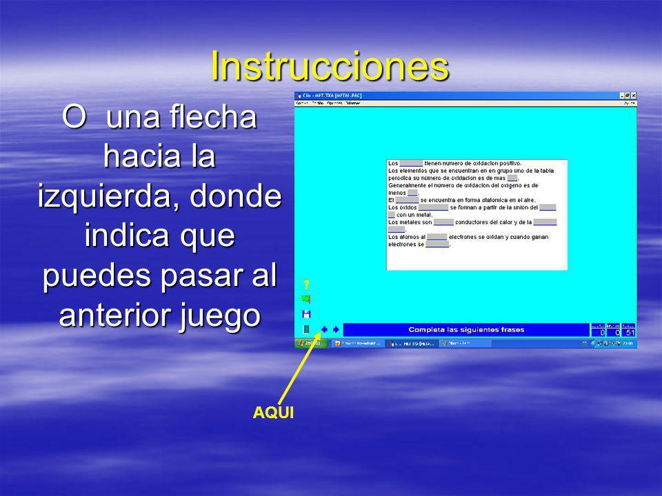 Instrucciones La puerta verde indica que puedes salir del programa AQUI
