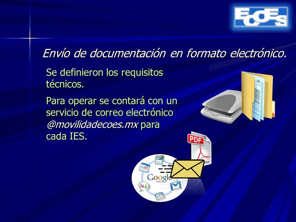 Envío de documentación en formato electrónico. Se definieron los requisitos técnicos.
